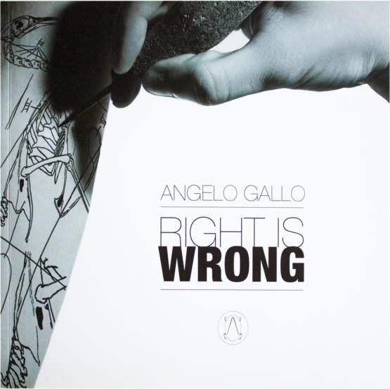 catalogo right is wrong di Angelo Gallo Soncino 2017 Museo della stampa casa stampatori