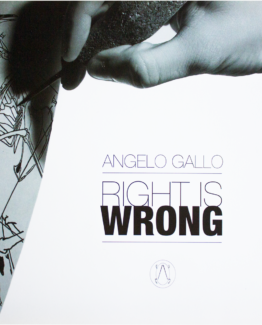 catalogo right is wrong di Angelo Gallo Soncino 2017 Museo della stampa casa stampatori